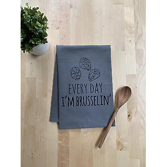 Everyday I'm Brusselin' Dish Towel