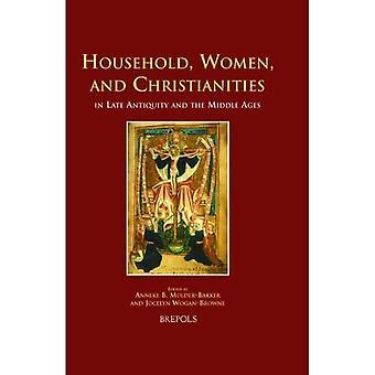 Huishouden, Vrouwen en Christendom in recente Antiquiteiten en de MiddenLeeftijden