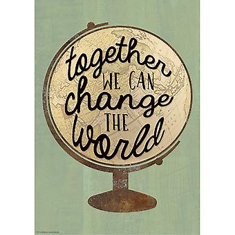 Together We Can Change The World Positive Poster
