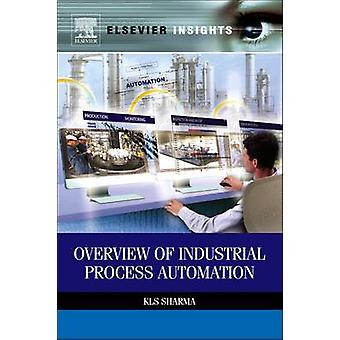 Overview of Industrial Process Automation by K. L. S. Sharma - 978032