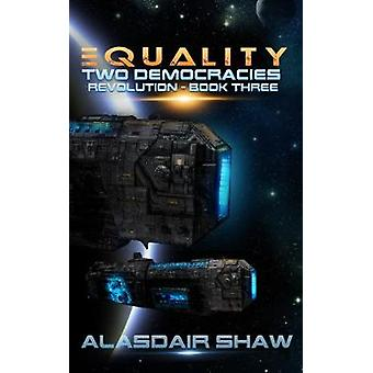 Equality by Alasdair Shaw - 9780995511040 Book