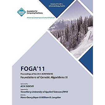 FOGA 11 Proceedings of the 2011 ACM/SIGEVO Foundations of Genetic Alg