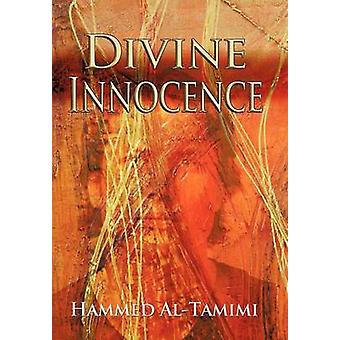 Divine Innocence by Hammed Al-Tamimi - 9781458206626 Book