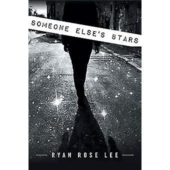 Someone Else's Stars by Ryan Rose Lee - 9781684092703 Book