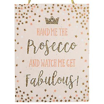 Sass and Belle Prosecco Plaque