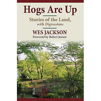 Hogs Are Up by Wes Jackson