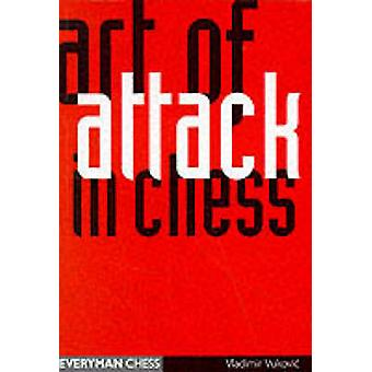 Art of Attack in Chess by Vukovic & Ladimir