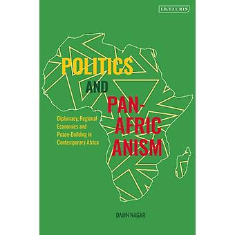 Politics and PanAfricanism by Nagar & Dawn Centre for Conflict Resolution at Cape Town & South Africa
