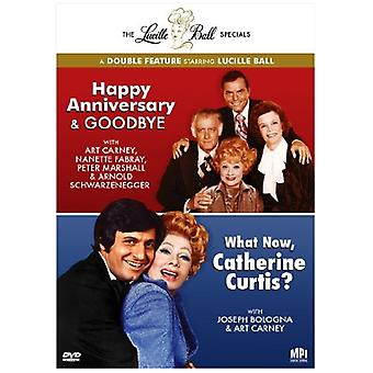 Lucille Ball - The Lucille Ball Specials: Happy Anniversary & Goodbye/What Now, Catherine Curtis? [DVD] USA import