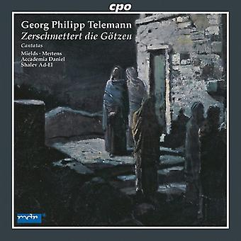 G.P. Telemann - Georg Philipp Telemann: Zerschmettert Die G Tzen, Tvwv 2:7 [CD] USA import