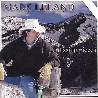 """Mark Leland - importation USA Missing Pieces [CD]"