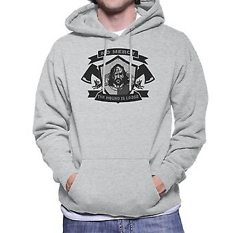 No Mercy The Hound Is Loose Sandor Clegane Game Of Thrones Men's Hooded Sweatshirt