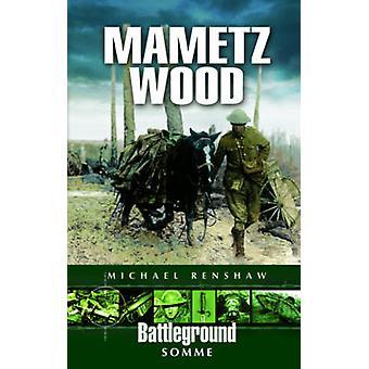 Madera de Mametz - Somme por Michael Renshaw - libro 9780850526646