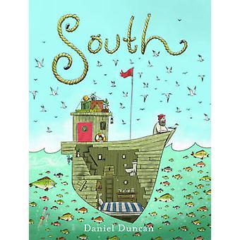 Etelässä Daniel Duncan - 9781419722998 kirja