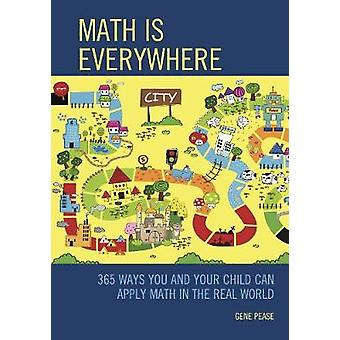 الرياضيات في كل مكان-365 طرق لك ولطفلك يمكن تطبيق الرياضيات في