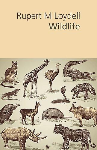 Wildlife by Rupert M. Loydell - 9781848611528 Book