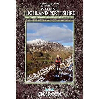 Walking Highland Perthshire by Ronald Turnbull - 9781852846732 Book