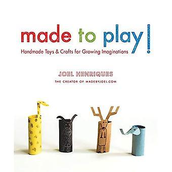 Faites jouer!: jouets à la main et l'artisanat pour l'imagination de plus en plus