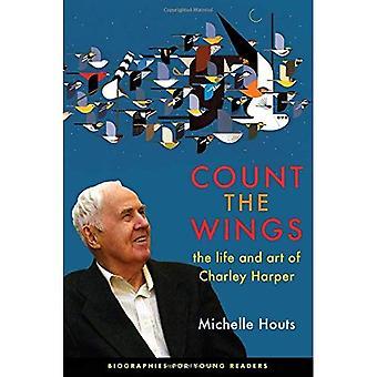 Laskea siivet: elämän ja taiteen Charley Harper (elämäkerrat nuorille lukijoille)