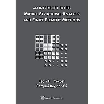 Introduction à l'analyse structurale de matrice et de méthodes d'éléments finis, une