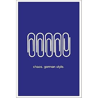 Chaos.German Style. Art print paper 250 gr. matt small size 30 x 20 cm