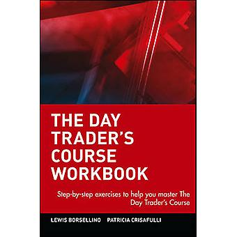 Day Traders Course The by Borsellino & Lewis J.