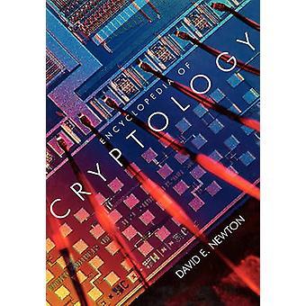 Encyclopedia of Cryptology by Newton & David E.