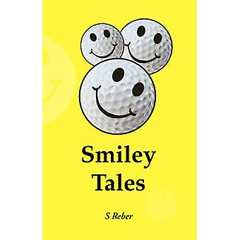 Smiley Tales by Reber & S.