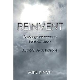 ÅTERUPPFINNA av Kinch & Mike