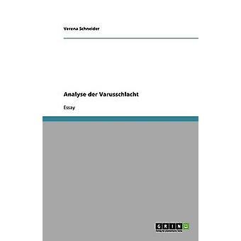 Analyse der Varusschlacht door Schneider & Verena