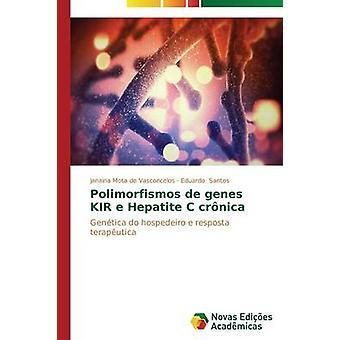Polimorfismos de Gene KIR e Hepatite C Crnica von Mota de Vasconcelos Janaina