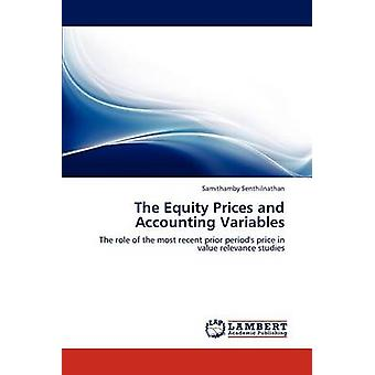 The Equity Prices and Accounting Variables by Senthilnathan & Samithamby