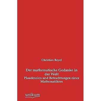 Der mathematische Gedanke in der Welt av Beyel & Christian