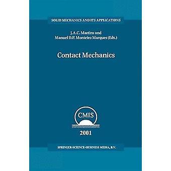 Contattare procedimenti meccanici del 3 ° contatto meccanica International Symposium Praia da Consolao Peniche Portogallo 1721 giugno 2001 dal J.A.C & Martins