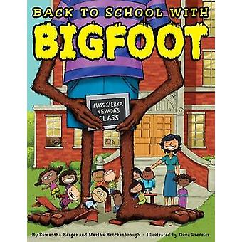 Back to School with Bigfoot by Samantha Berger - 9780545859738 Book