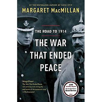 The War That Ended Peace - The Road to 1914 by Margaret MacMillan - 97