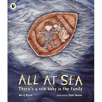 All at Sea by Gerry Byrne - 9781406323252 Book