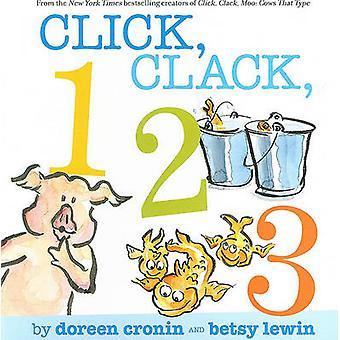 Click - Clack - 123 by Doreen Cronin - Betsy Lewin - 9781416991250 Bo