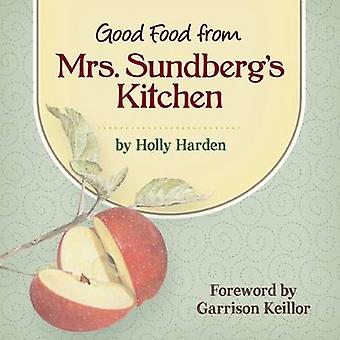 Good Food from Mrs. Sundberg's Recipes by Holly Harden - Garrison Kei