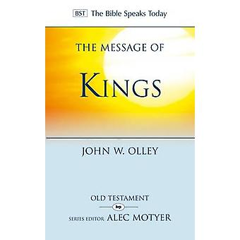 The Message of Kings by John Olley - 9781844745500 Book