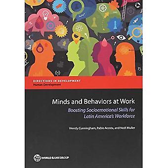 Mielissä ja käyttäytymistä työssä: lisäämällä Socioemotional taitoja Latinalaisen Amerikan Työvoima (ohjeet kehittäminen)