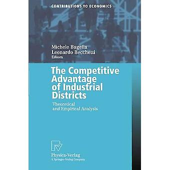 The Competitive Advantage of Industrial Districts  Theoretical and Empirical Analysis by Bagella & Michele