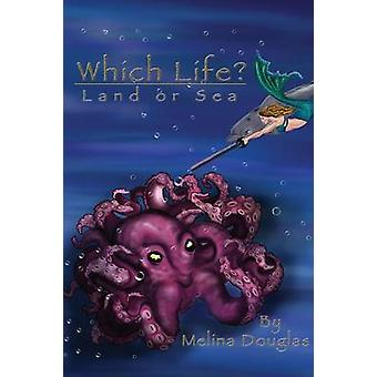 Which Life by Douglas & Melina