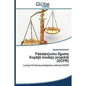 Pakalpojumu L Gums Kop J Mode a Projekt Dcfr by Bulmeistere Agnese