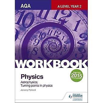AQA ALevel Year 2 Physics Workbook Astrophysics Turning p
