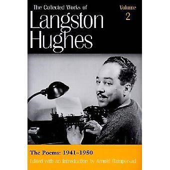 Den samlade verk av Langston Hughes v. 2 dikter 19411950 av Langston Hughes & inledning av Arnold Rampersad