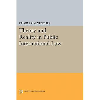 Theory and Reality in Public International Law by Charles de Visscher