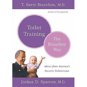 WC TrainingThe Brazelton manier door Sparrow & Joshua D.