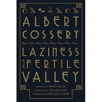 Laziness in the Fertile Valley by Cossery & Albert