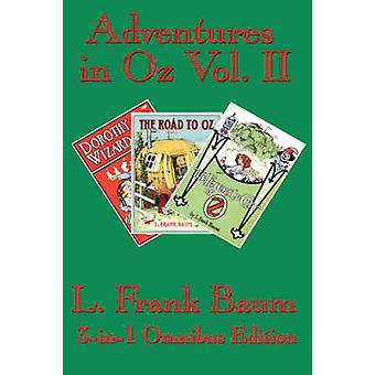 Adventures in Oz Vol. II Dorothy and the Wizard in Oz The Road to Oz The Emerald City of Oz by Baum & L. & Frank